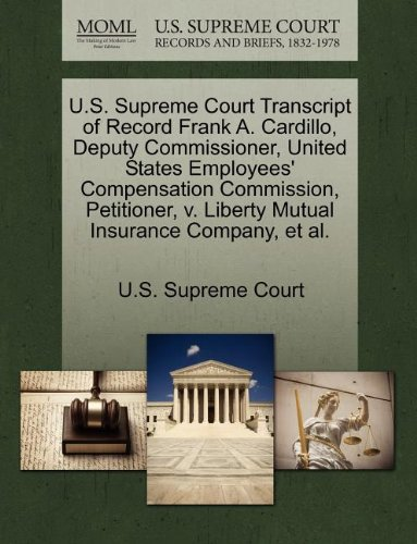 us-supreme-court-transcript-of-record-frank-a-cardillo-deputy-commissioner-united-states-employees-c