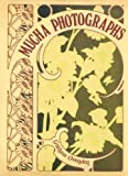 img - for Alphonse Mucha Photographs book / textbook / text book