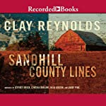 Sandhill County Lines | Clay Reynolds