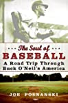 The Soul Of Baseball: A Road Trip Thr...