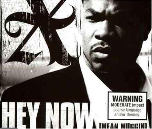Xzibit - Hey Now (Mean Muggin) (Single) - Zortam Music