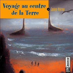 Voyage au centre de la Terre | Livre audio