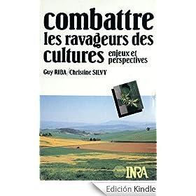 Combattre les ravageurs des cultures�: enjeux et perspectives