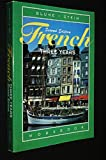 img - for French Three Years: Workbook, 2nd Edition (French and English Edition) book / textbook / text book