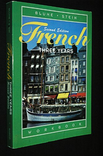 French Three Years: Workbook, 2nd Edition (French and...