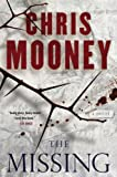 The Missing: A Thriller (0743463803) by Mooney, Chris