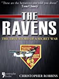 img - for The Ravens: The True Story Of A Secret War In Laos, Vietnam book / textbook / text book