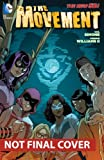 The Movement Vol. 1: Class Warfare (The New 52)
