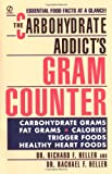 The Carbohydrate Addict's Gram Counter (Signet)