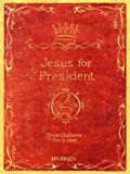 img - for Jesus for President book / textbook / text book