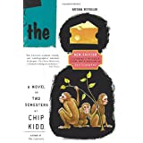 The Cheese Monkeys: A Novel In Two Semesters ~ Chip Kidd