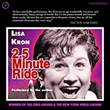 2.5 Minute Ride Audiobook by Lisa Kron Narrated by Lisa Kron