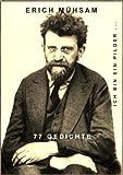 Ich bin ein Pilger ...: 77 Gedichte / Herausgegeben von Christoph Holzhöfer