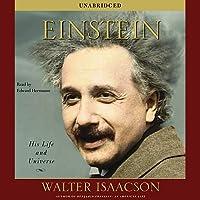 Einstein: His Life and Universe (       ungekürzt) von Walter Isaacson Gesprochen von: Edward Herrmann
