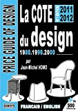 echange, troc Jean-Michel Homo - La cote du design 80.90.2000