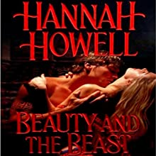 Beauty and the Beast (       UNABRIDGED) by Hannah Howell Narrated by Mary Jane Wells