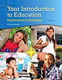 Your Introduction to Education: Explorations in Teaching, Enhanced Pearson eText -- Access Card
