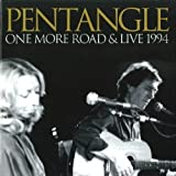 One More Road & Live 1994 by Pentangle [Music CD]