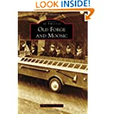 Old Forge and Moosic (Images of America (Arcadia Publishing))