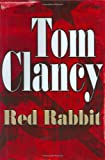 Red Rabbit (0399148701) by Tom Clancy