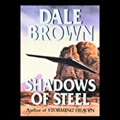 Shadows of Steel | [Dale Brown]
