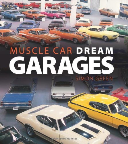 Muscle Car Dream Garages