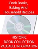 img - for Cook Books! 23 Books About Cooking, Baking And Household Recipes book / textbook / text book