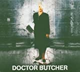 Doctor Butcher by DOCTOR BUTCHER (2005-09-27)