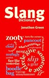 Chambers Slang Dictionary (0550105638) by Green, Jonathon