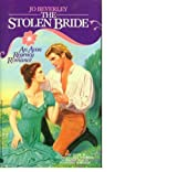 The Stolen Bride (0380714396) by Beverley, Jo