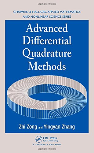 Advanced Differential Quadrature Methods (Chapman & Hall/CRC Applied Mathematics & Nonlinear Science)