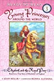 img - for Elizabeth and the Royal Pony: Based on a True Story of Elizabeth I of England (Young Princesses Around the World) book / textbook / text book