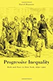 Progressive Inequality: Rich and Poor in New York, 1890-1920