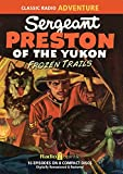 img - for Sergeant Preston of the Yukon Frozen Trail (Old Time Radio) book / textbook / text book
