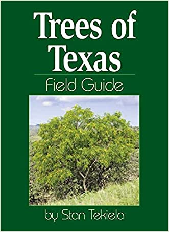 Trees of Texas Field Guide (Tree Identification Guides) written by Stan Tekiela
