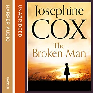The Broken Man | [Josephine Cox]