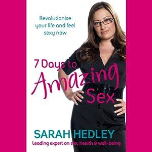 7 Days to Amazing Sex | Livre audio