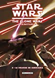 Star Wars - The Clone Wars Aventures T04 - Le colosse de Simocadia