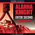 Enter Second Murderer (       UNABRIDGED) by Alanna Knight Narrated by Robert Powell