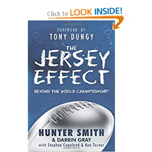 The Jersey Effect Hunter Smith, Darrin Gray and Tony Dungy