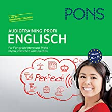 PONS Audiotraining Profi - Englisch: Für Fortgeschrittene und Profis (       UNABRIDGED) by Michelle Sommers Narrated by div.