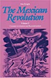 The Mexican Revolution, Volume 2: Counter-revolution and Reconstruction