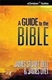 img - for A Guide to the Bible (eChristian Guides) book / textbook / text book