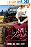 Reclaimed Love: (Banished Saga, Book Two)