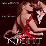 One Night Series: Books 1-3 | A. M. Willard