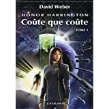 Honor Harrington, tome 11 : Co�te que co�te Ipar David Weber