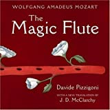 The Magic Flute (0789206455) by Mozart, Wolfgang Amadeus