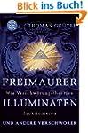 Freimaurer, Illuminaten und andere Ve...