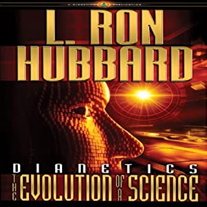 Dianetics: The Evolution of a Science | [L. Ron Hubbard]
