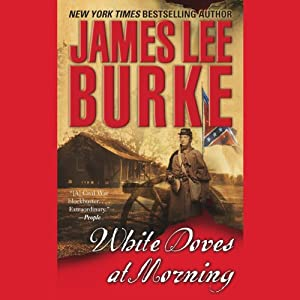 White Doves at Morning | [James Lee Burke]